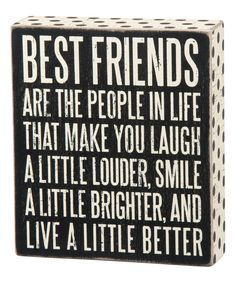 Take a look at this 'Best Friends' Box Sign today!