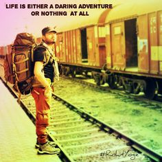 Life is either a daring adventure or nothing at all  #rohityoge #quote #travel #life #either #adventure #nothing #daring #travel #fun #bagpack #survival