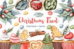 Christmas Food watercolor Clipart - New winter watercolor set! Christmas cupcakes, berries, spice and green leaves for decoration your projects! Great for cards, winter and New year designs, for everyone who loves flower, decor and Christmas tree! Watercolor clipart set comes with seasonal graphics that have been hand painted with watercolors, digitally scanned into the computer and created into pieces for you to use on your projects.