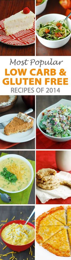 10 Most Popular Low Carb & Gluten Free Recipes of 2014 to keep 2015 right! You will find lots of options to choose from to help you plan your meals and stick to your diet!