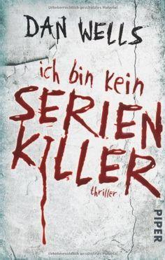 Ich bin kein Serienkiller: Thriller von Dan Wells http://www.amazon.de/dp/3492267718/ref=cm_sw_r_pi_dp_0jJywb1A5AGXY
