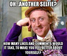 You all know at least one #somanyfilters #nomoreselfies #selfiemonster #narcissist #ineedlikestofeelbetteraboutmyself