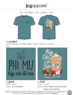 JCG Apparel : Custom Printed Apparel : Phi Mu Big Sis Lil Sis T-Shirt #phimu #bigsis #lilsis #fall #coffee #handdrawn