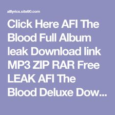 Click Here  AFI The Blood Full Album leak Download link MP3 ZIP RAR    Free LEAK AFI The Blood Deluxe Download 2017 ZIP TORRENT RAR    (download) AFI The Blood Deluxe Download Full Album Free    DOWNLOAD 2017 AFI The Blood Deluxe Download Full Album    HQ Leak AFI The Blood Deluxe Download Full Album #2017    LEAK HOT AFI The Blood Deluxe Download Full Album (Full Album + Download)