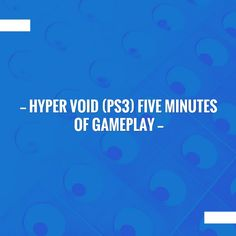 Hyper Void Five Minutes of Gameplay Ps3, Xbox, Games On Youtube, Sydney Fc, Game Streaming, Supply Chain Management, Custom Writing, Wii U, Highlights