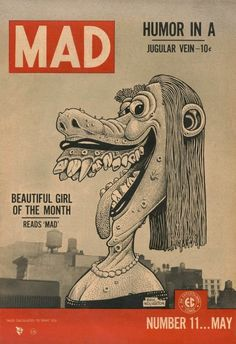 Basil Wolverton's cover to MAD #11 (Parodies LIFE magazine).
