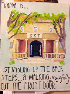 Kappa Kappa Gamma House with Quote! Also pretty sure this is the Texas Tech Kappa house!
