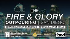 The Fire & Glory Outpouring Live! San Diego, February, Sunday, Fire, Night, Domingo