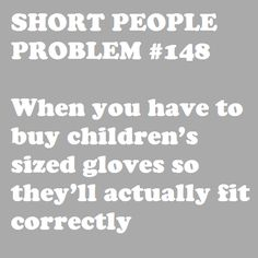 Short People Problem #148: always. all the rainbow, fuzzy, pom pom'd kids gloves haha