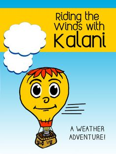 Riding the Winds with Kalani Unusual Holidays, Weather Balloon, Second Grade Science, Weather Unit, How To Start Homeschooling, Water Cycle, It's Raining, Summer School, Science Activities