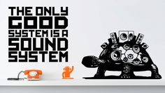 The only good system is a (mobile) sound system! http://taperay.com/collections/artwork-of-the-week