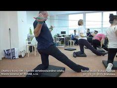 Príklad tréningu - Kurz SM – Systém vertebroviscerálne vzťahy - YouTube Ms, Health Fitness, Relax, Exercise, Russian Recipes, Spiral, Youtube, Polish, Ejercicio