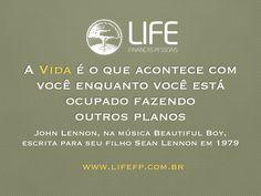 """""""A VIDA é o que acontece com você enquanto você está ocupado fazendo outros planos"""" - John Lennon, na música Beautiful Boy, escrita para celebrar o nascimento de seu filho Sean Lennon em 1979. Esta frase diz TUDO o que acreditamos! VIDA é maior do que Dinheiro. E este é nosso objetivo com nossos clientes, ajudá-los a ter mais VIDA a partir do dinheiro, e não apenas mais dinheiro a partir da vida. Vamos juntos? Entre em contato para agendar uma reunião: fernanda.prado@lifefp.com.br. #life…"""