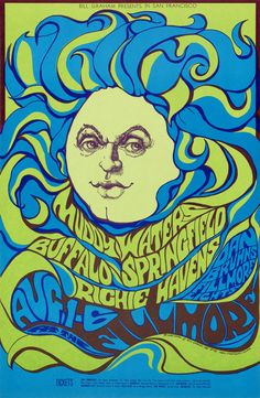 Muddy Waters, Buffalo Springfield, Richie Havens appearing at Fillmore Auditorium; August 1-6, 1967. Poster by Bonnie MacLean; an American artist known for her classic rock posters in the 1960s and 1970s. She created posters and other art for the promotion of Rock & Roll concerts managed by Bill Graham, using the iconic psychedelic art style of the day. MacLean went on to continue her art as a painter, focusing mostly of nudes, landscapes and still life's. [Museum of Fine Art, Boston]