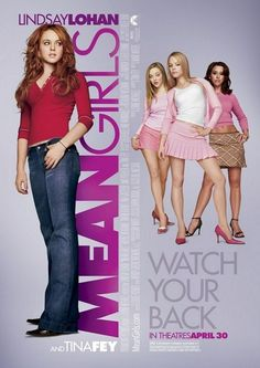 Mean Girls *Comedy by Tina Fey (based on the book by Rosalind Wiseman) -- starring Lindsay Lohan, Rachel McAdams, Tina Fey, & Amy Poehler Lindsay Lohan, See Movie, Movie List, Movie Tv, Movie Blog, Amy Poehler, Movies Showing, Movies And Tv Shows, Romantic Movies