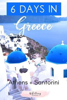 Travel With Me: 6 Days In Greece Itinerary - Whitney Hansen | Money Coaching