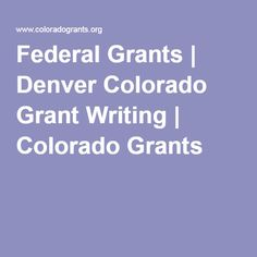 Grant Writing Services and Training Grant Writing, Denver Colorado, Writing Services, Train, Federal, Strollers, Trains