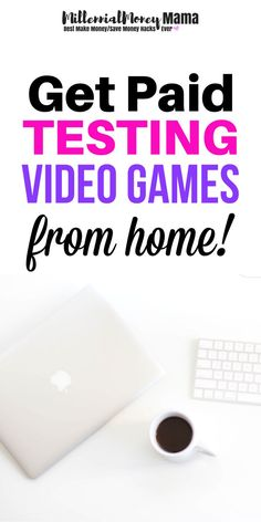 Get paid testing mobile games from home. Check out how you can do it | work from home | get paid online | mobile game testing | video game testing | MillennialMoneyMama.com