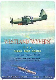 Aviation Industry, Aviation Art, Westland Wyvern, Historic Posters, Nostalgic Art, Arm Art, Ship Paintings, Vintage Posters, Vintage Art