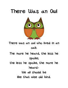 Owl Wisdom - One of the first poems I ever memorized. Such wisdom too!