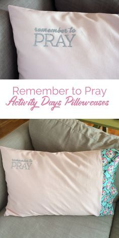One of my first activities for the Activity Day girls was making these fun Remember to Pray pillowcases. I wanted to create something to ...