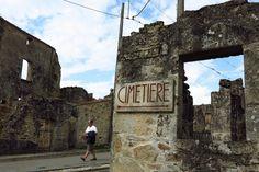 Oradour Limousin, Saint Junien, Nuremberg Rally, D Day Landings, France, Ghost Towns, Tower Bridge, Cemetery, Mount Rushmore