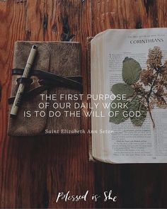 Do God's will. ~St. Elizabeth Ann Seton