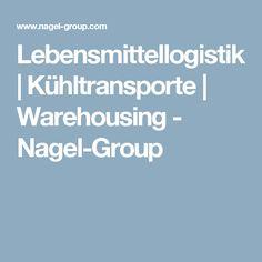Lebensmittellogistik | Kühltransporte | Warehousing - Nagel-Group