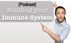 """""""Reality of Herbal Therapy"""" Podcast: Building your immune system"""