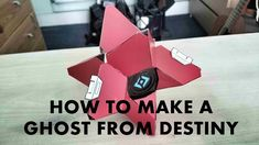 Destiny Props & Cosplay - How to make a Ghost
