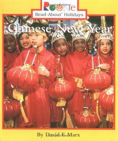 Chinese New Year (Rookie Read-About Holidays): David F. Marx: 9780516273754: Amazon.com: Books