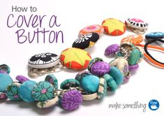 Sewing Tutorial: How to Cover a Button. Great post with step-by-step images plus a PDF to download explaining different kinds of Dritz cover buttons that are available and how to use them. #sewing #crafts