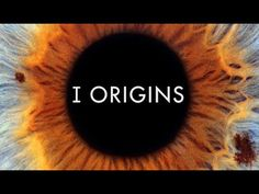 I Origins (2014) Watch Online Movie - Michael Pitt - Steven Yeun - Astri... --> LATEST FREE FULL MOVIES --> Courtesy of www.MovieLoaders.com