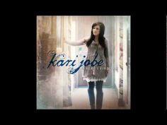 Here - Kari Jobe - Where I Find You