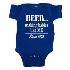 Beer Making Babies Since 1876