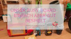 Unser Busy Board-einfach aber gut bespielt Activity Board, Activities, Fun, Kids, Simple, Ideas, Young Children, Children, Kid