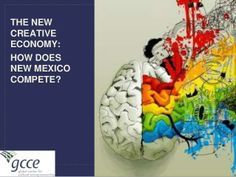 What is the Creative Economy - and Why You Should Care by Global Center for Cultural Entrepreneurship via slideshare