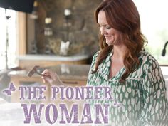 the pioneer woman tv show - Google Search