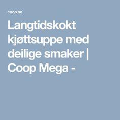 Langtidskokt kjøttsuppe med deilige smaker | Coop Mega -