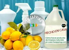 Cómo hacer productos de limpieza naturales en casa. Algunas prácticas recetas para elaborar productos de limpieza caseros y naturales, para mantener limpio