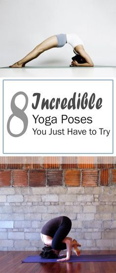 8 Incredbile Yoga Poses You Just Have to Try