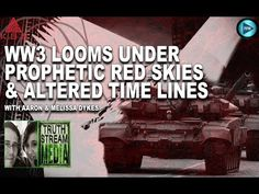 World War 3 Looms Under Prophetic Red Skies & Alternative Timelines (KBS...