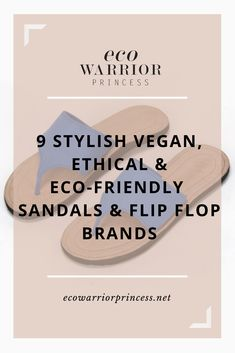 Add these stylish vegan, eco-friendly and responsibly made sandals to your summer wardrobe. Ethical Shoes, Ethical Clothing, Eco Clothing, Sustainable Clothing, Sustainable Fashion, Sustainable Living, Flip Flop Brands, Vegan Fashion, Slow Fashion