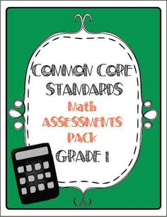 The Lesson Plan Diva: Math Common Core Assessments for 1st grade.