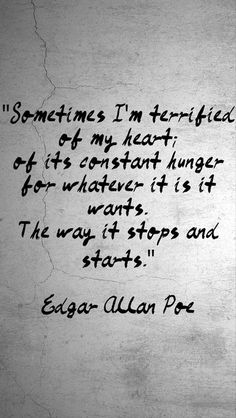 Edgar allan poe quotes about love on love quotes tattoo quotes love quotes from the raven Edgar Allan Poe, Edgar Allen Poe Quotes, Poem Quotes, Quotable Quotes, Words Quotes, Wise Words, Best Quotes, Life Quotes, Sayings