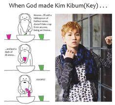 OMG!!!!! Key!!!! So right...kekeke #shinee
