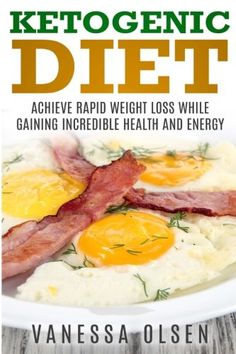 Ketogenic Diet: Achieve Rapid Weight Loss while Gaining Incredible Health and Energy (Diet Books) - http://www.darrenblogs.com/2017/02/ketogenic-diet-achieve-rapid-weight-loss-while-gaining-incredible-health-and-energy-diet-books/