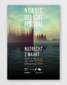 Nordic Delight Festival - Event Poster.  I really like how this design was thought out.  The music frequency lines are interpreted as a tree line along the lake which I find to be a great focus point.  To me, everything meshes well and has great use of color.