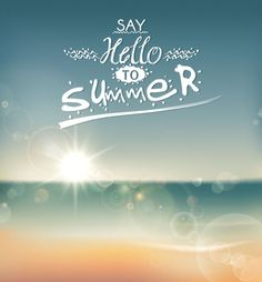 hello summer! #summer #quotes +++For more quotes like this, visit www.quotesarelife.com