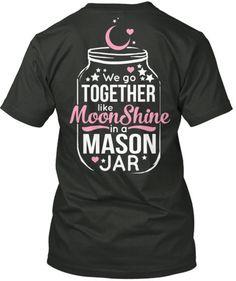 We Go Together Like Moonshine in a Mason Jar | Cute n' Country